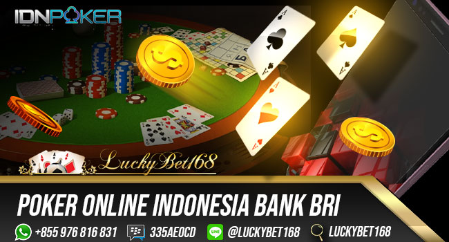 POKER-ONLINE-INDONESIA-BANK-BRI